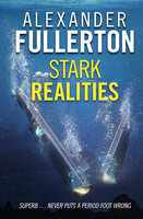 Stark Realities - Alexander Fullerton