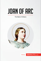 Joan of Arc - 50MINUTES.COM