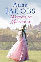 Mistress of Marymoor - Anna Jacobs