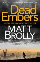 Dead Embers - Matt Brolly