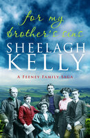 For My Brother's Sins - Sheelagh Kelly