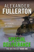 Special Deliverance - Alexander Fullerton