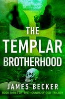 The Templar Brotherhood - James Becker
