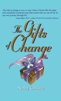 The Gifts Of Change - Nancy Christie