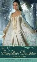 The Storyteller's Daughter - Cameron Dokey