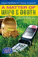 A Matter of Wife & Death - Ginger Kolbaba, Christy Scannell
