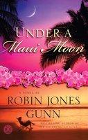 Under a Maui Moon - Robin Jones Gunn