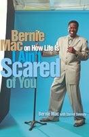 I Ain't Scared of You - Bernie Mac