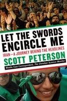Let the Swords Encircle Me - Scott Peterson