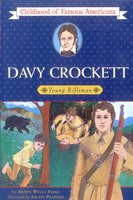 Davy Crockett: Young Rifleman - Aileen Wells Parks