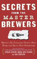 Secrets from the Master Brewers - Maura Kate Kilgore, Paul Hertlein, Patrick Higgins