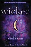 Wicked: Witch & Curse - Nancy Holder, Debbie Viguie