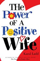 The Power of a Positive Wife GIFT - Karol Ladd