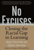 No Excuses: Closing the Racial Gap in Learning - Stephan Thernstrom,Abigail Thernstrom
