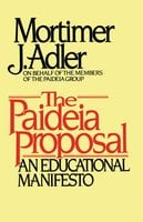 Paideia Proposal - Mortimer J. Adler