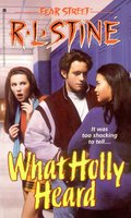 What Holly Heard - R.L. Stine