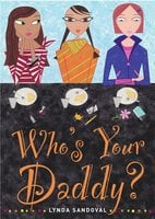 Who's Your Daddy? - Lynda Sandoval