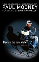 Black Is the New White - Paul Mooney