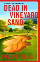 Dead in Vineyard Sand - Philip R. Craig