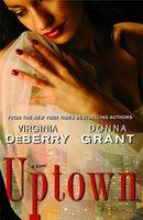 Uptown - Donna Grant, Virginia DeBerry