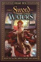 Sword of Waters - Hilari Bell
