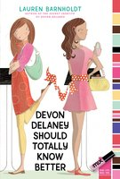Devon Delaney Should Totally Know Better - Lauren Barnholdt