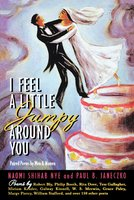 I Feel a Little Jumpy Around You: A Book of Her Poems & His Poems Collected in Pairs - Naomi Shihab Nye, Paul B. Janeczko