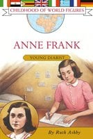 Anne Frank: Young Diarist - Ruth Ashby