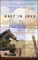 Half in Love - Maile Meloy