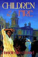 Children of the Fire - Harriette Gillem Robinet