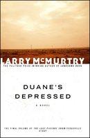 Duane's Depressed - Larry McMurtry