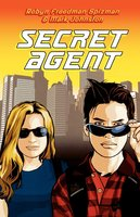 Secret Agent - Robyn Freedman Spizman, Mark Johnston