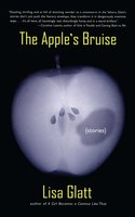 The Apple's Bruise - Lisa Glatt