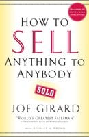 How to Sell Anything to Anybody - Joe Girard, Stanley H. Brown