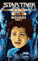 Star Trek: Wounds, Book 1 - Ilsa J. Bick