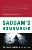 Saddam's Bombmaker: The Terrifiying Inside Story of the Iraqi Nuclear and Biological Weapons - Jeff Stein, Khidhir Hamza