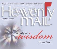 Heavenly Mail/Words of Wisdom - Debbie Webb