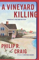 A Vineyard Killing - Philip R. Craig