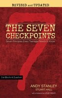 The Seven Checkpoints for Student Leaders: Seven Principles Every Teenager Needs to Know - Andy Stanley,Stuart Hall