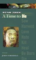 A Star Trek: The Next Generation: Time #2: A Time to Die - John Vornholt