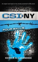 CSI: New York: Four Walls - Keith R.A. DeCandido