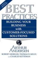 Best Practices - Arthur Andersen, Robert Heibeler, Thomas B. Kelly, Charles Ketteman