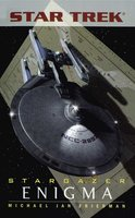 Star Trek: The Next Generation: Stargazer: Enigma - Michael Jan Friedman