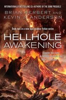 Hellhole Awakening - Brian Herbert,Kevin J. Anderson