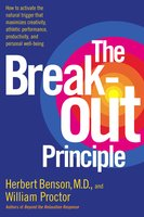 The Breakout Principle - William Proctor, Herbert Benson