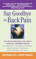 Say Goodbye to Back Pain - Marian Betancourt,Emile Hiesiger