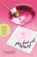 My Lurid Past - Lauren Henderson