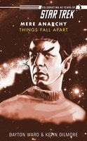 Star Trek: Things Fall Apart - Kevin Dilmore, Dayton Ward