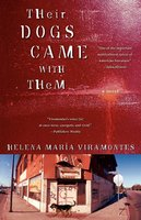 Their Dogs Came with Them - Helena Maria Viramontes
