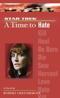 A Time to Hate - Robert Greenberger